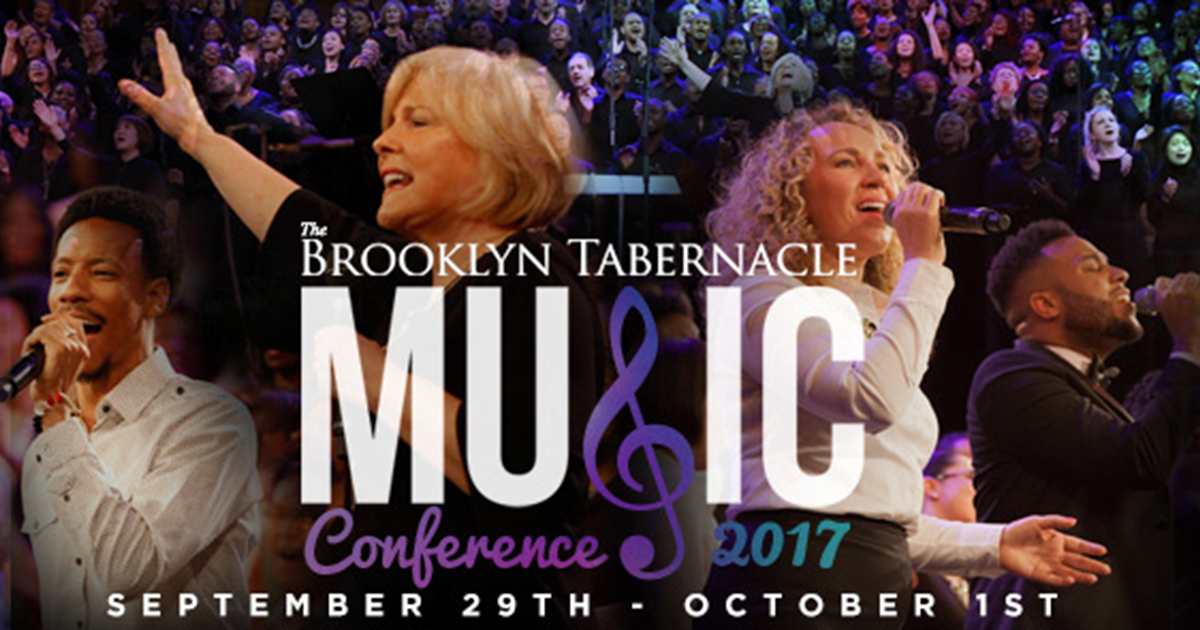 The Brooklyn Tabernacle Music Conference 2017