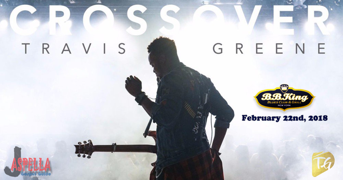 Travis Greene - B.B. King Blues Club & Grill - 2/22/2018